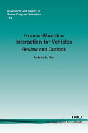 Human Machine Interaction for Vehicles
