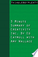 3 Minute Summary of Creativity Inc  by Ed Catmull with Amy Wallace