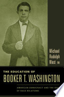 The Education of Booker T  Washington