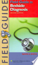 Field Guide To Bedside Diagnosis Book