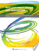 Nuclear Safety Design and Innovation