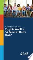 A Study Guide to Virginia Woolf s A Room of One s Own