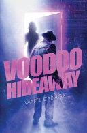 Voodoo Hideaway