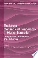 Exploring Consensual Leadership In Higher Education