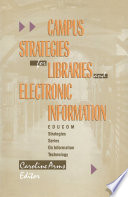 Campus Strategies for Libraries and Electronic Information