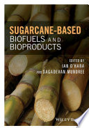 Sugarcane based Biofuels and Bioproducts