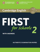 Cambridge English First for Schools 2 Student s Book with answers