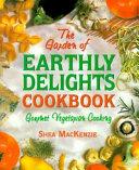Garden of Earthly Delights Cookbook