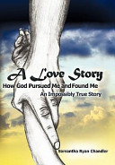 Pdf A Love Story How God Pursued Me and Found Me