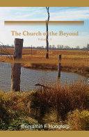 The Church of the Beyond, vol 3: Ekklesia