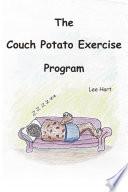 The Couch Potato Exercise Program