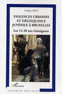Violences urbaines et délinquance juvénile à Bruxelles Pdf/ePub eBook