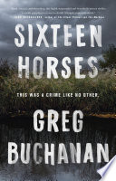 Sixteen Horses Book PDF