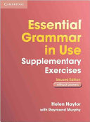 Essential Grammar in Use Supplementary Exercises Without Answers