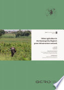 Urban agriculture in the Gauteng City Region   s green infrastructure network