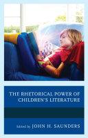 The Rhetorical Power of Children s Literature