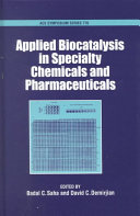 Applied Biocatalysis in Specialty Chemicals and Pharmaceuticals