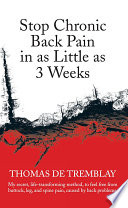 Stop Chronic Back Pain In As Little As 3 Weeks