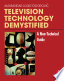 Television Technology Demystified Book PDF