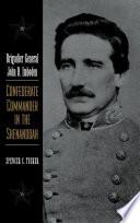 Brigadier General John D  Imboden