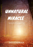 Unnatural Miracle [Pdf/ePub] eBook