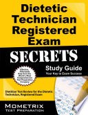 Dietetic Technician, Registered Exam Secrets Study Guide