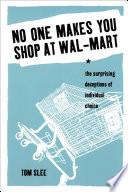 No One Makes You Shop At Walmart