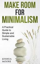 Make Room for Minimalism
