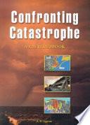Confronting Catastrophe  : A GIS Handbook