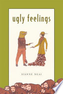 Ugly Feelings
