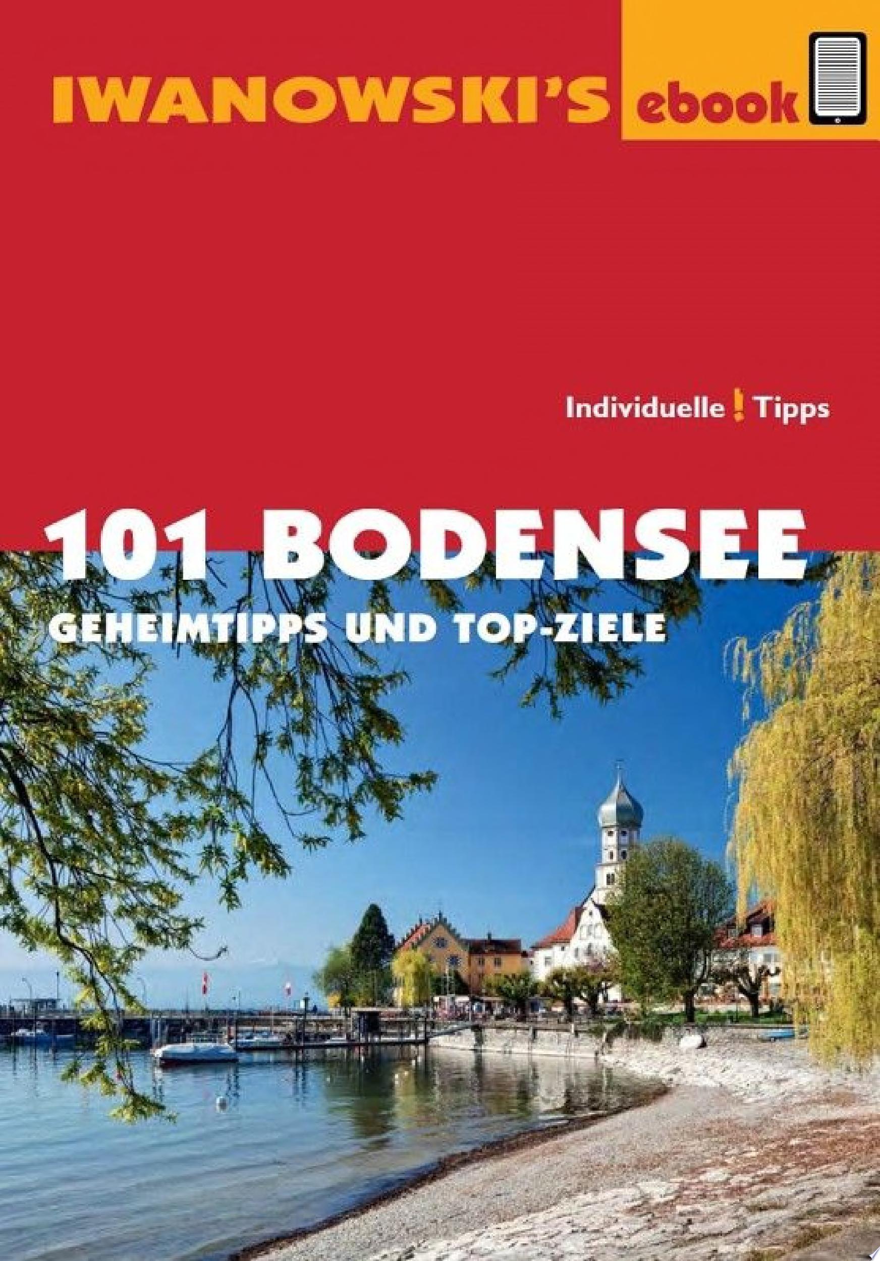 101 Bodensee   Reisef  hrer von Iwanowski