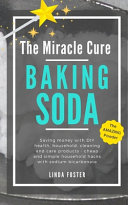 The Miracle Cure Baking Soda