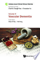 Evidence Based Clinical Chinese Medicine Volume 9 Vascular Dementia
