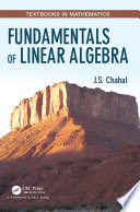 Fundamentals of Linear Algebra