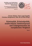 Kriminalität, Kriminalpolitik, strafrechtliche Sanktionspraxis und Gefangenenraten im europäischen Vergleich