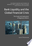 Bank Liquidity and the Global Financial Crisis Book