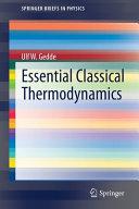 Essential Classical Thermodynamics