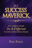 Be a Success Maverick