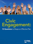 Civic Engagement: 10 Questions to Shape an Effective Plan
