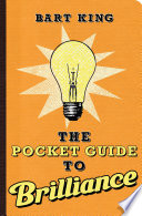 The Pocket Guide to Brilliance Book