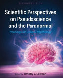 Scientific Perspectives on Pseudoscience and the Paranormal
