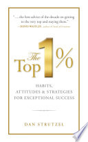 The Top 1   Habits  Attitudes   Strategies For Exceptional Success