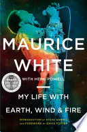 My Life with Earth  Wind   Fire Book PDF