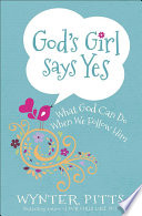 God S Girl Says Yes