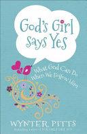 God s Girl Says Yes