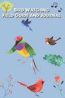 Bird Watching for Adults   Bird Watching Journal and Log Book