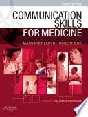 """Communication Skills for Medicine E-Book"" by Margaret Lloyd, Robert Bor"