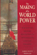 The Making Of A World Power