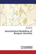Geostatistical Modelling of Bouguer Anomaly Book