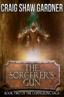 The Sorcerer's Gun